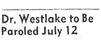westlake paroled
